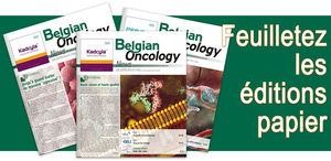 Belgian Oncology News (éditions papier)
